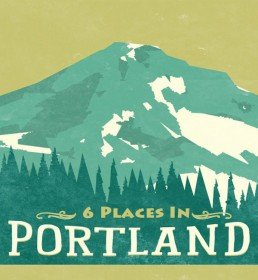 6 places in Portland Oregon
